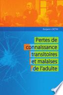 Pertes de connaissance transitoires et malaises de l'adulte