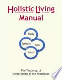 Holistic Living Manual