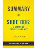 Shoe Dog: by Phil Knight   Summary & Analysis