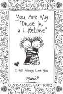 You Are My  Once in a Lifetime
