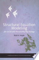 Structural Equation Modeling For Social And Personality Psychology