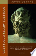 Socrates Meets Descartes : volumes by peter kreeft, in which...