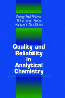 Quality and Reliability in Analytical Chemistry