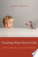 Trusting What You re Told