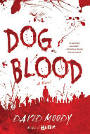 Dog Blood Prejudice With Zombies The Electrifying Sequel To Hater