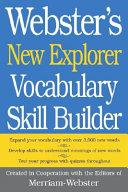 Webster s New Explorer Vocabulary Skill Builder