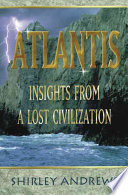 Atlantis : andrews synthesizes a wealth of information...