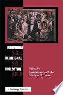 Individual Self  Relational Self  Collective Self