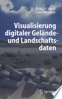 Visualisierung digitaler Gelände- und Landschaftsdaten