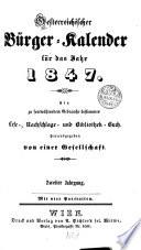 Österreichischer Bürger-Kalender für das Jahr 1847