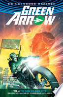 Green Arrow Vol  4   The Rise of Star City