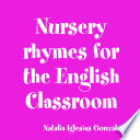 Nursery Rhymes for the English Classroom