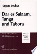Dar es Salaam, Tanga und Tabora Zum Forschungsstand Wird Im Zweiten Kapitel