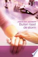 Buiten Raast De Storm