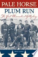 Pale Horse At Plum Run