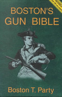 Boston s Gun Bible