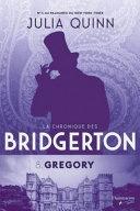 La chronique des Bridgerton. 08, Gregory