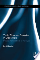 Youth  Class and Education in Urban India