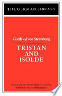 Tristan and Isolde  Gottfried Von Strassburg