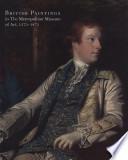 British Paintings In The Metropolitan Museum Of Art 1575 1875