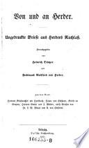 Herders Briefwechsel mit Hartknoch  Heyne und Eichhorn  Briefe an Grupen  Herders Gattin und J  M  ller  nebst Briefen von Fr  L  W  Meyer und A  von Einsiedel