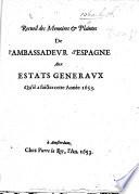 Recueil Des Memoires Plaintes De L Ambassadeur D Espagne Aux Estats G N Raux Qu Il A Faictes Cette Ann E 1653