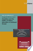 Transition    and the Politics of History Education in Southeast Europe