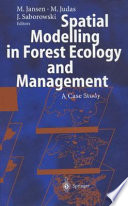 Spatial Modelling in Forest Ecology and Management