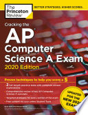 Cracking The Ap Computer Science A Exam 2020 Edition