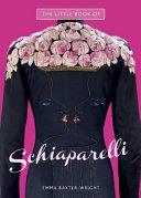 The Little Book of Schiaparelli