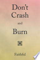 Don   T Crash And Burn : of her husband's fiancée in...