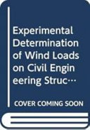 Experimental Determination Of Wind Loads On Civil Engineering Structures
