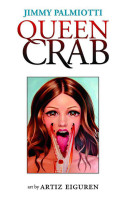Queen Crab Hc Comes The Story Of A Young Woman Dealing
