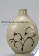 Korean Buncheong Ceramics from Leeum  Samsung Museum of Art