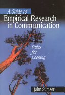 A Guide to Empirical Research in Communication