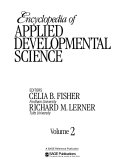Encyclopedia Of Applied Developmental Science : and education; adult development; biographies of applied development...