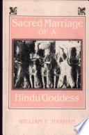 Ebook The Sacred Marriage of a Hindu Goddess Epub William P. Harman Apps Read Mobile