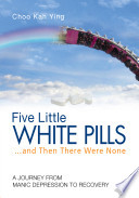 Five Little White Pills   and Then There Were None