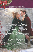 Once Upon A Regency Christmas : your heart! on a winter's eve by...