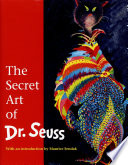 The Secret Art of Dr  Seuss Book PDF