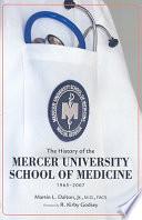 The History of the Mercer University School of Medicine  1965 2007