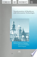 Transformation of Healthcare with Information Technologies