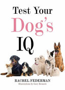 Test Your Dog s IQ