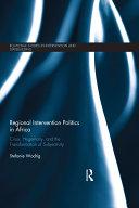 Regional Intervention Politics in Africa