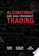Algorithmic and High Frequency Trading