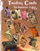 Trading Card Techniques & ATCs