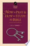 How to Pray   And  How to Study the Bible