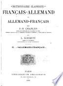 Dictionnaire classique fran  ais allemand et allemand fran  ais
