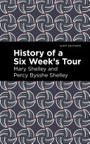 History of a Six Weeks' Tour Book
