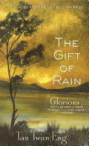 The Gift of Rain Bookselling Community Tan Twan Eng S